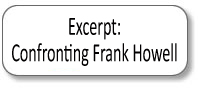 Confronting Frank Howell