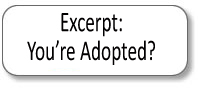 youre adopted